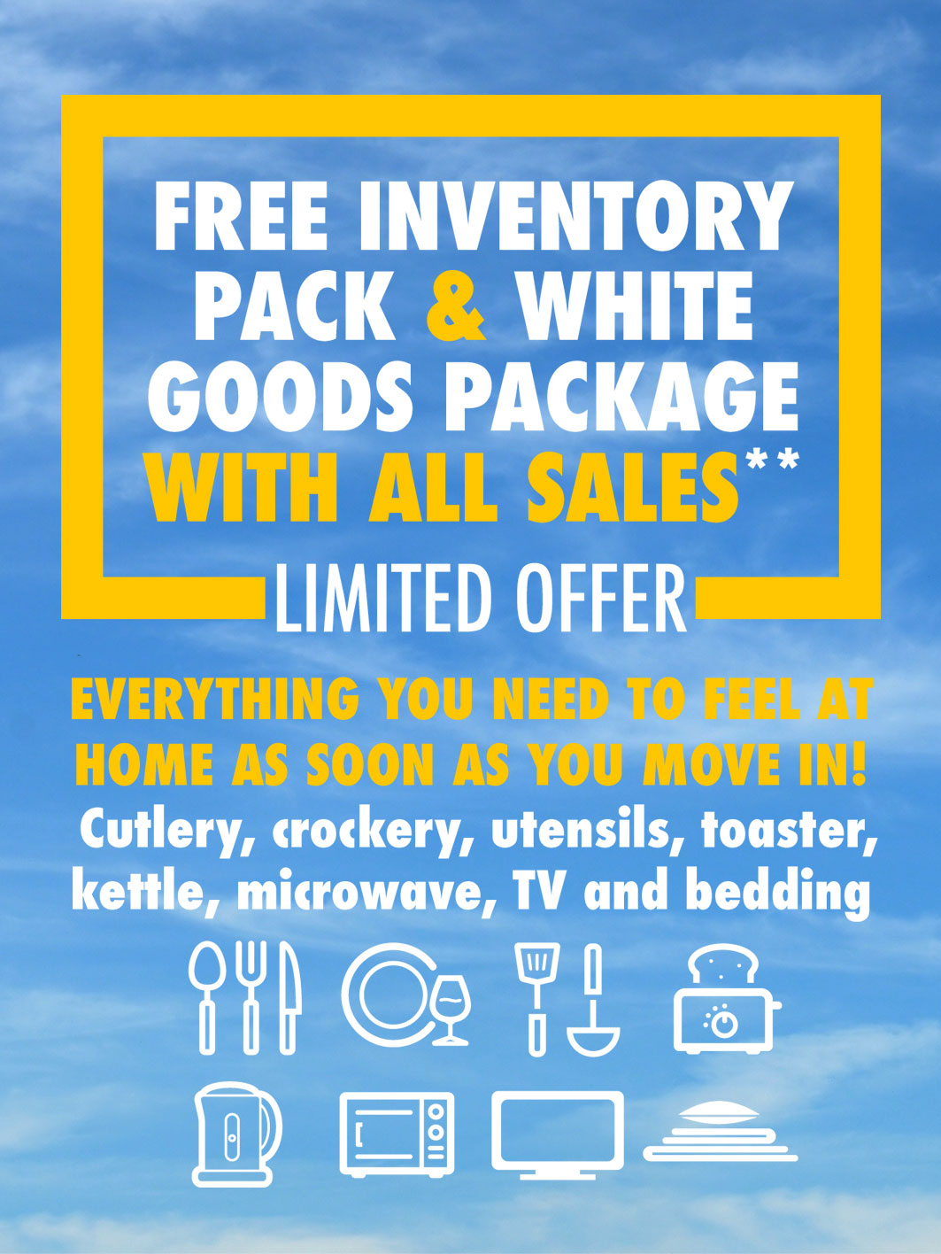 Free Inventory and White Goods Package with all Sales